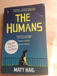The Humans by Matt Haig. Already well used...
